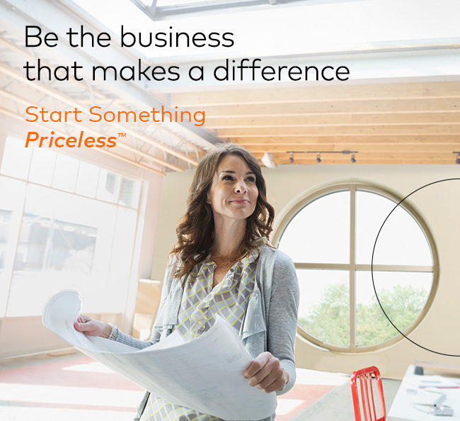 Photo of architect with text Be the Business that makes a difference. Start Something Priceless.