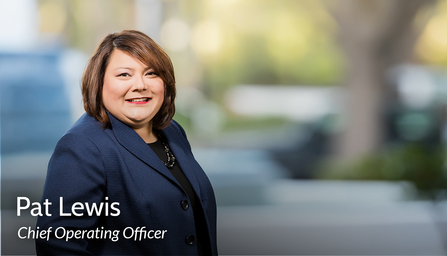 Pat Lewis, Chief Operating Officer
