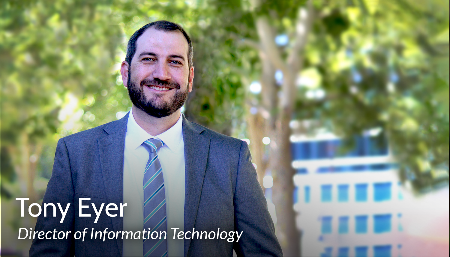 Tony Eyer, Director of Information Technology
